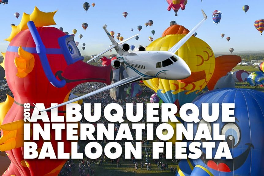 Private Jet Charter to the 2018 Albuquerque International Balloon Fiesta